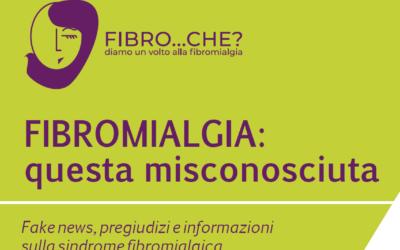 Fibromialgia: questa misconosciuta. Fake news, pregiudizi e informazioni sulla sindrome fibromialgica.